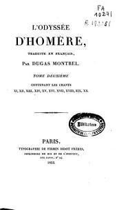 L'Odyssée d'Homère: Chants XI, XII, XIII, XIV, XV, XVI, XVII, XVIII, XIX, XX, Volume2