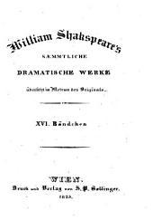 Sämmtliche dramatische Werke: übersetzt im Metrum des Originals. König Heinrich VI. ; Th. 2, Band 16