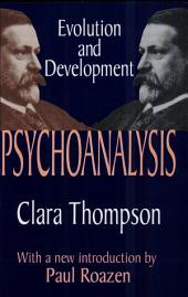 Psychoanalysis: Evolution and Development