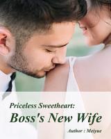 Priceless Sweetheart  Boss s New Wife PDF