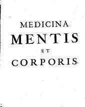 Medicina Mentis, Sive Tentamen genuinae Logicae: in qua disseritur De Methodo detegendi incognitas veritates