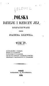 Polska dzieje i rzeczy jej: Tom 4