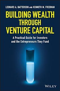 Building Wealth through Venture Capital Book
