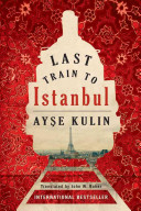 Last Train To Istanbul Book PDF