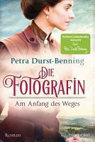 Die Fotografin   Am Anfang des Weges PDF