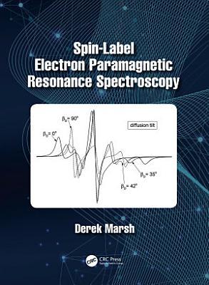 Spin-Label Electron Paramagnetic Resonance Spectroscopy