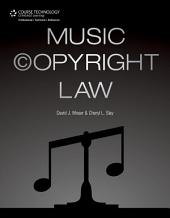 Music Copyright Law, 1st ed.