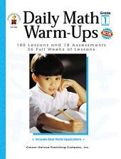 Daily Math Warm-Ups, Grade 1: 180 Lessons and 18 Assessments; 36 Weeks of Lessons