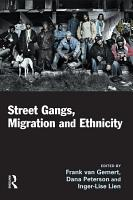 Street Gangs  Migration and Ethnicity PDF
