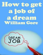How to Get a Job of a Dream