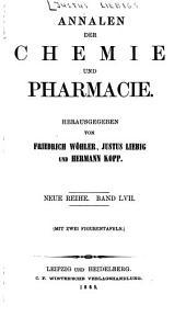 Annalen der Chemie und Pharmacie: Bände 57-58;Bände 133-134