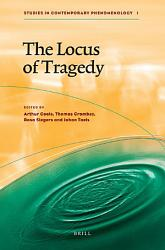 The Locus Of Tragedy Book PDF