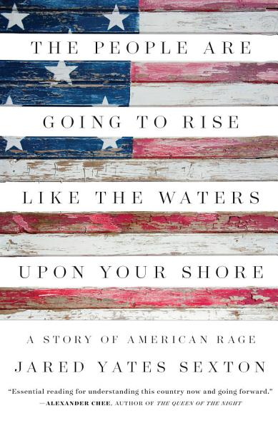 Download The People Are Going to Rise Like the Waters Upon Your Shore Book