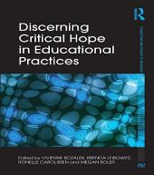 Discerning Critical Hope in Educational Practices