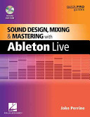 Sound Design  Mixing  and Mastering with Ableton Live PDF
