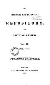 The Literary and Scientific Repository, and Critical Review: Volume 4