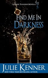 Find Me In Darkness: Mal and Christina's story, Part 1