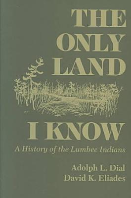 The Only Land I Know