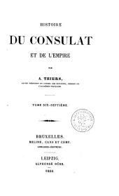 Histoire du consulat et de l'empire: Volume17