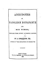 Anecdotes of Napoleon Bonaparte, etc