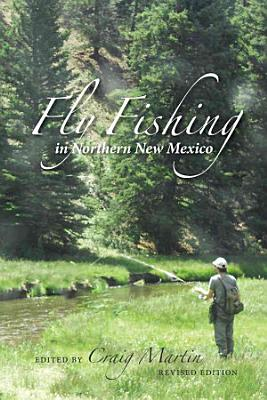 Fly Fishing in Northern New Mexico PDF