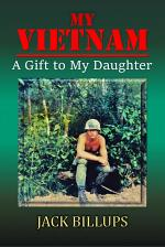 My VIETNAM: A Gift to My Daughter