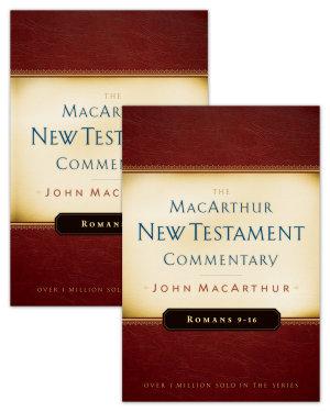 Romans 1 16 MacArthur New Testament Commentary Two Volume Set