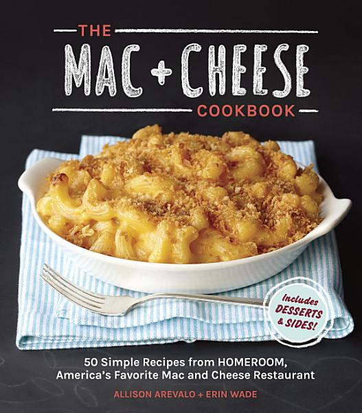 Download The Mac   Cheese Cookbook Book