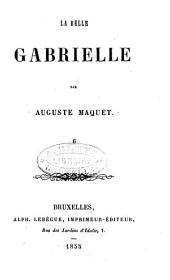 La belle Gabrielle: Volume6