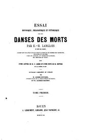 Essai historique, philosophique et pittoresque sur les danses des morts: suivi d'une lettre de M. C. Leber et d'une note de M. Depping sur le même sujet