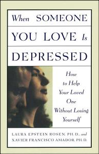When Someone You Love is Depressed Book