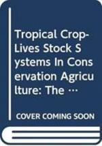 Tropical Crop-livestock Systems in Conservation Agriculture