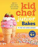 Kid Chef Junior Bakes Book