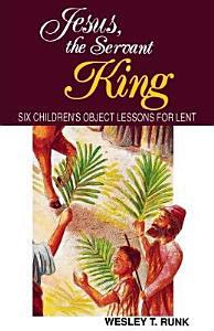 Jesus  the Servant King PDF