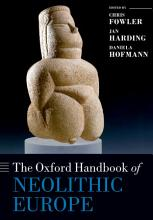 The Oxford Handbook of Neolithic Europe PDF