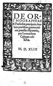 De Orthographiae et prosodiae praecipuis partibus ... disputatio
