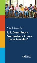 A Study Guide for E. E. Cummings's