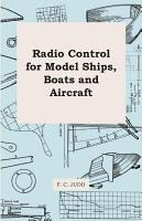 Radio Control for Model Ships  Boats and Aircraft PDF