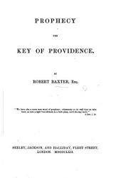Prophecy the Key of Providence