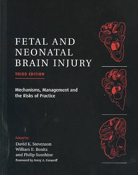 Fetal and Neonatal Brain Injury PDF