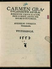 Carmen gratulatorium ad clarissimum virum D. Joannem A. Bert, artis medicae doctorem
