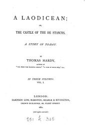 A Laodicean: Or, The Castle of the De Stancys, a Story of To-day