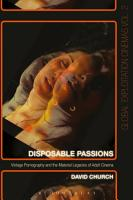 Disposable Passions PDF