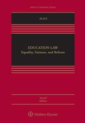 Education Law: Equality, Fairness, and Reform, Edition 2