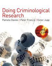 Doing Criminological Research: Edition 2