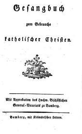 Gesangbuch zum Gebrauche katholischer Christen
