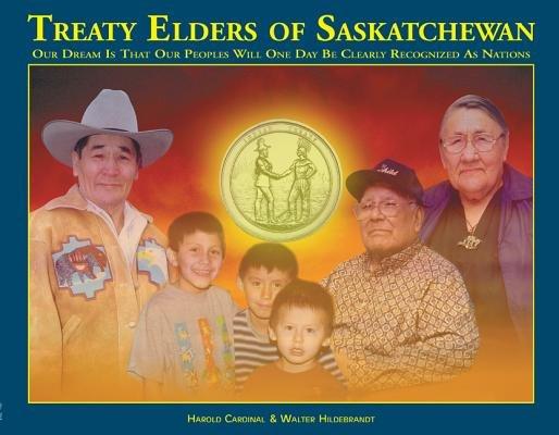 Download Treaty Elders of Saskatchewan Book