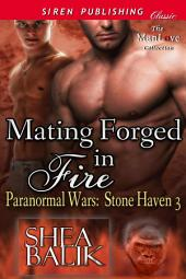 Mating Forged in Fire [Paranormal Wars: Stone Haven 3]