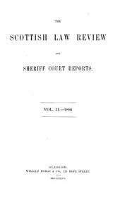 The Scottish Law Review and Sheriff Court Reports: Volume 2