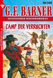 G.F. Barner 140 – Western: Camp der Verruchten